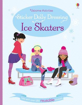 Sticker Dolly Dressing Ice Skaters by Fiona Watt