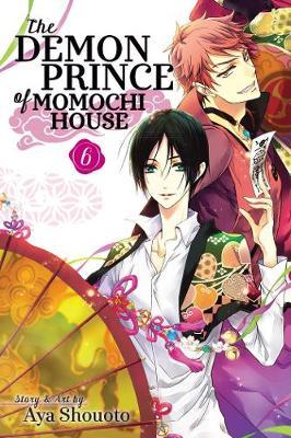 The Demon Prince of Momochi House, Vol. 6 by Aya Shouoto