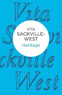 Heritage by Vita Sackville-West