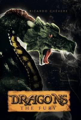 Dragons: The Fury by Ricardo Chevere