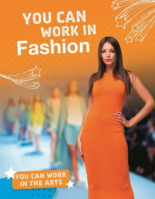 You Can Work in Fashion by Samantha S. Bell