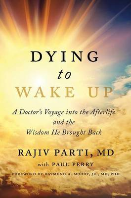 Dying to Wake Up by Rajiv Parti