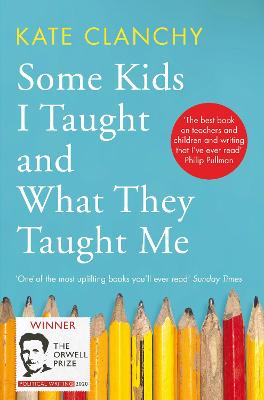 Some Kids I Taught and What They Taught Me book