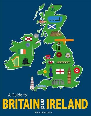 A Guide to Britain and Ireland by Kevin Pettman