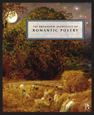 The Broadview Anthology of British Literature: The Age of Romanticism: Poetry by Rabbi Joseph Black