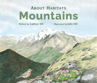 Mountains by Cathryn P Sill