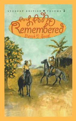A Land Remembered, Volume 2 by Patrick D Smith