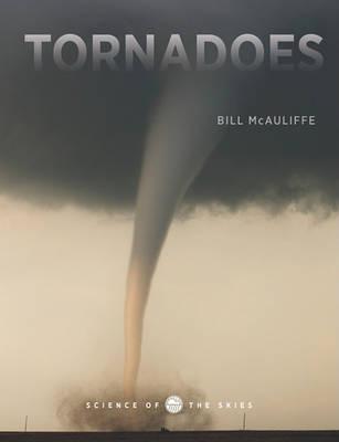 Tornadoes by Bill McAuliffe