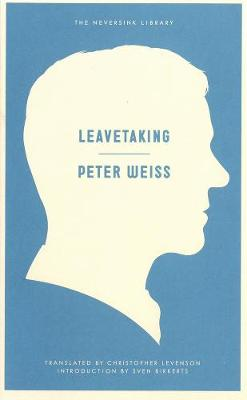 Leavetaking by Peter Weiss
