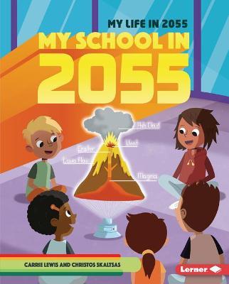 My School In 2055 book