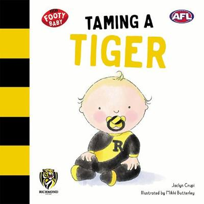 Taming a Tiger: Richmond Tigers by Jaclyn Crupi