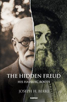 Hidden Freud by Joseph H. Berke