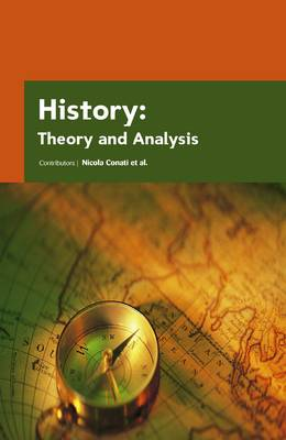 History: Theory and Analysis by Nicola Conati