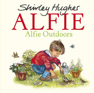 Alfie Outdoors by Shirley Hughes
