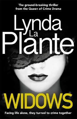 Widows by Lynda La Plante