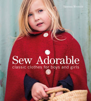 Sew Adorable by Vanessa Mooncie