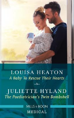A Baby to Rescue Their Hearts/The Paediatrician's Twin Bombshell book