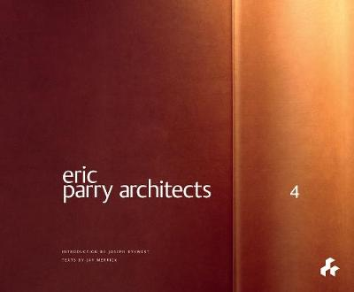 Eric Parry Architects: Volume 4 by Jay Merrick