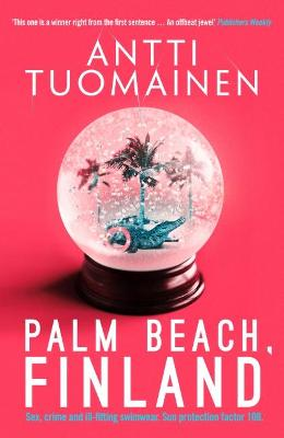 Palm Beach, Finland by Antti Tuomainen