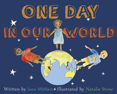 One Day in Our World by Natalie Stone