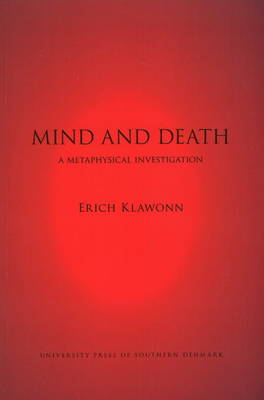 Mind and Death by Erich Klawonn
