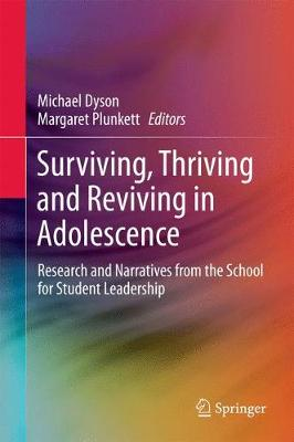 Surviving, Thriving and Reviving in Adolescence by Michael Dyson
