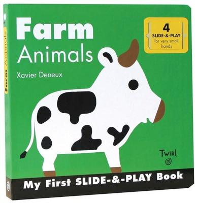 Farm Animals (Slide-and-Play) by Xavier Deneux