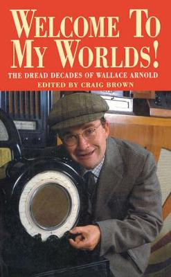 Welcome To My Worlds! by Craig Brown