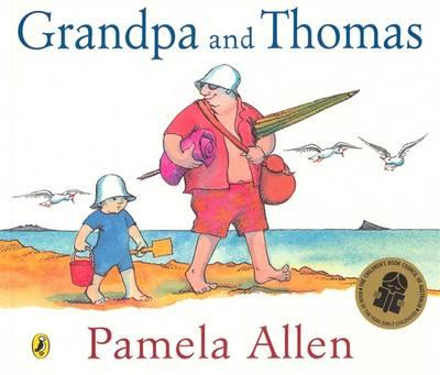 Grandpa And Thomas by Pamela Allen