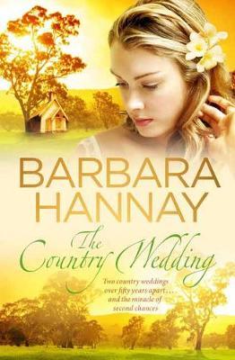 Country Wedding by Barbara Hannay