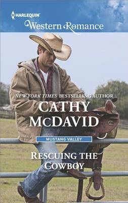 Rescuing the Cowboy by Cathy McDavid