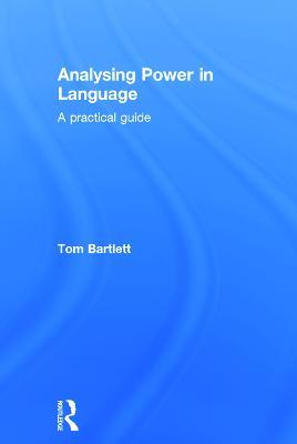 Analysing Power in Language by Tom Bartlett