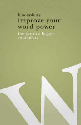 Improve Your Word Power by Bloomsbury Publishing