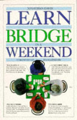 Learn to Play Bridge in a Weekend by Jonathan Davis