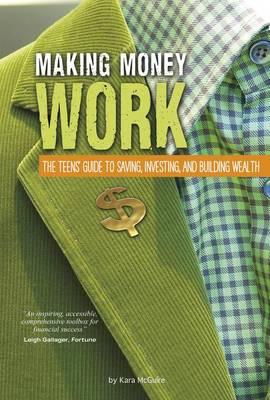 Making Money Work by Kara McGuire