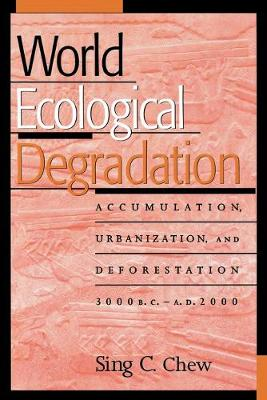 World Ecological Degradation by Sing C. Chew