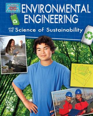 Environmental Engineering and the Science of Sustainability by Robert Snedden