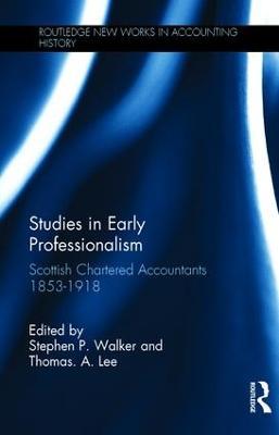 Studies in Early Professionalism by Stephen P. Walker