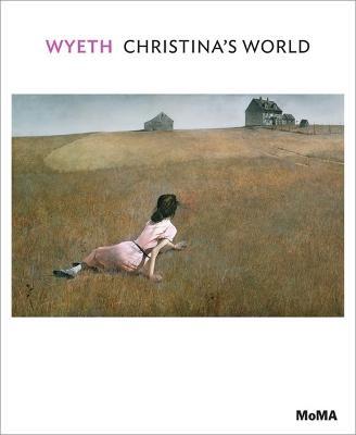 Wyeth: Christina's World by Laura Hoptman