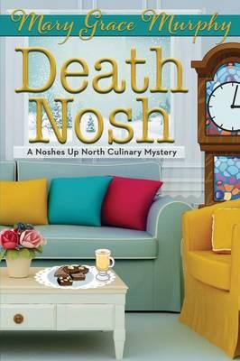 Death Nosh by Mary Grace Murphy
