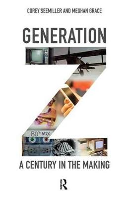 Generation Z: A Century in the Making book