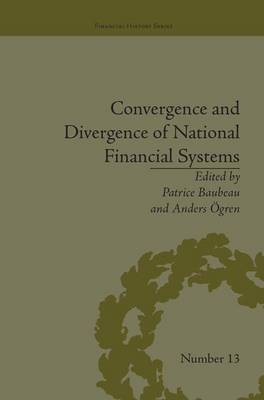 Convergence and Divergence of National Financial Systems by Anders Ogren