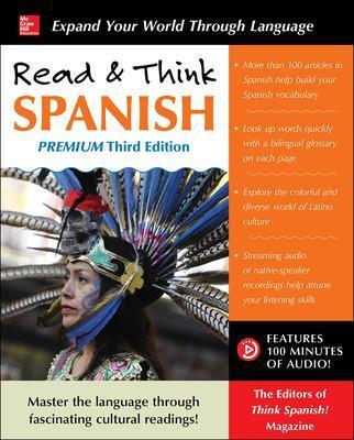 Read & Think Spanish, Premium Third Edition by The Editors of Think Spanish Magazine