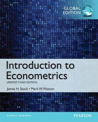 Introduction to Econometrics, Update, Global Edition by James H. Stock