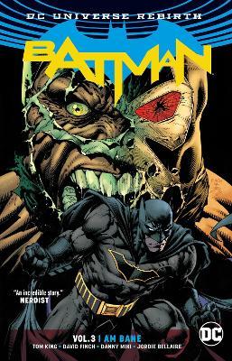 Batman TP Vol 3 I Am Bane (Rebirth) book