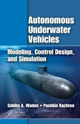 Autonomous Underwater Vehicles by Sabiha Wadoo