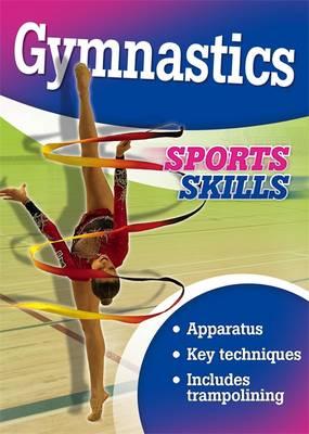 Sports Skills: Gymnastics by Paul Mason