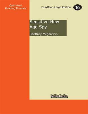Sensitive New Age Spy by Geoffrey McGeachin