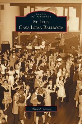 St. Louis Casa Loma Ballroom by David A Lossos