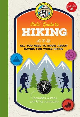 Ranger Rick Kids' Guide to Hiking by Helen Olsson